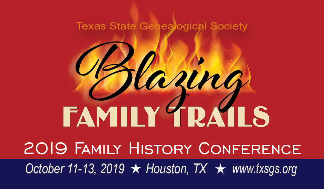 Texas State Genealogical Society 2019 Family History Conference